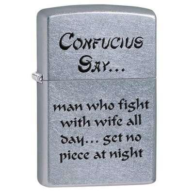 Зажигалка Zippo CONFUCIUS SAY WIFE NI 28460